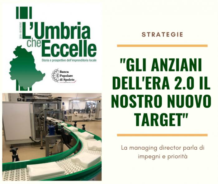 L'Umbria che Eccelle - Speciale Strategie: Gli anziani dell'era 2.0 il nostro nuovo target